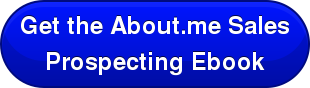 Get the About.me Sales Prospecting Ebook
