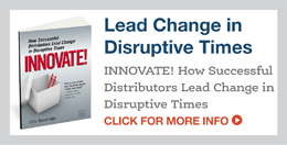 INNOVATE! How Successful Distributors Lead Change in Disruptive Times