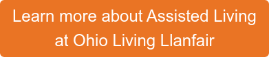 Learn more about Assisted Living at Ohio Living Llanfair