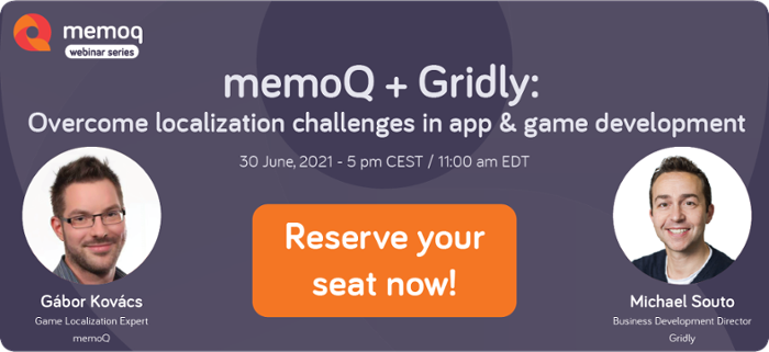 memoQ+Gridly webinar - reserve your seat now!