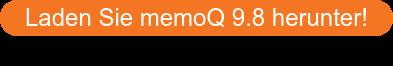 Laden Sie memoQ 9.8 herunter!