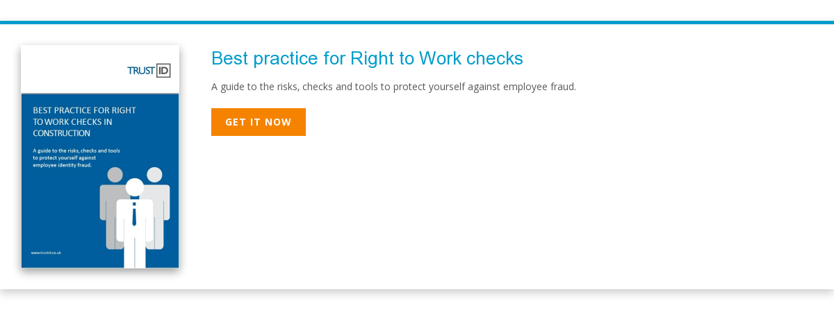 Best practice for Right to Work checks A guide to the risks, checks and tools  to protect yourself against employee fraud. Get it now