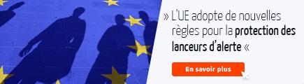 CTA Protection des lanceurs d'alerte dans toute l'UE
