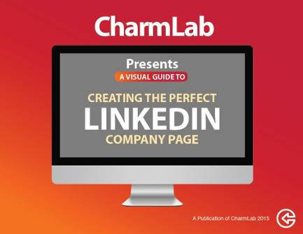 CharmLab's Guide to creating a perfect Linkedin Company Page