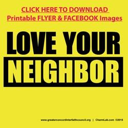 Click her to download Love Your Neighbor Printable Flyer & Facebook Images