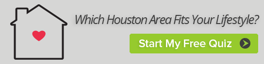 Which Houston Area Fits Your Lifestyle