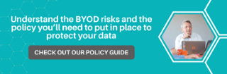 Is BYOD putting your business at risk? Check out our policy guide