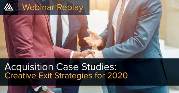 WATCH: 2020 Acquisition Case Studies Webinar - aired July 2020
