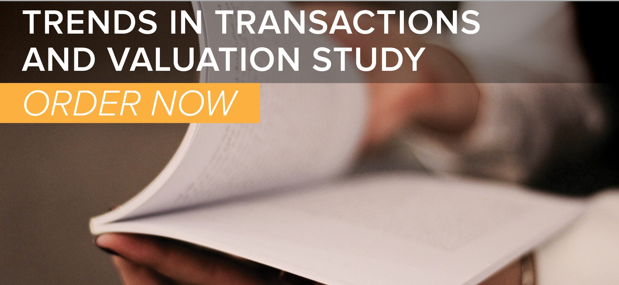 ORDER Our 2019 Trends in Transactions and Valuation Study