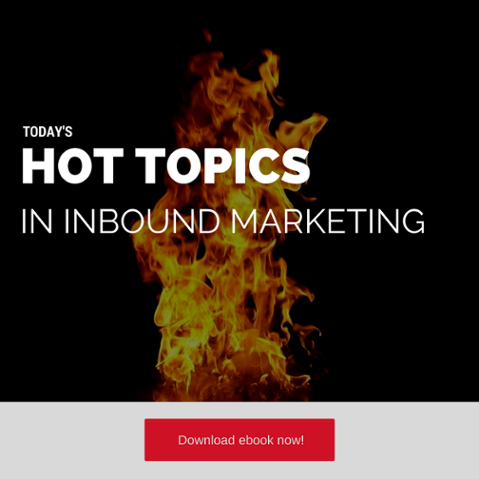 Hot Inbound Marketing Topics