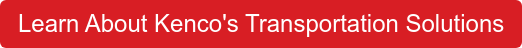Learn About Kenco's Transportation Solutions