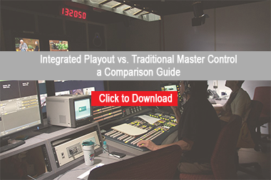 Integrated Playout vs Master Control: Free Comparison Guide
