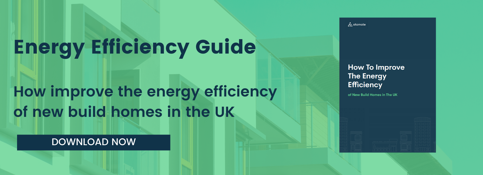 DOWNLOAD OUR ENERGY EFFICIENCY GUIDE
