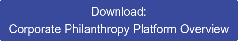 Download: Corporate Philanthropy Platform Overview