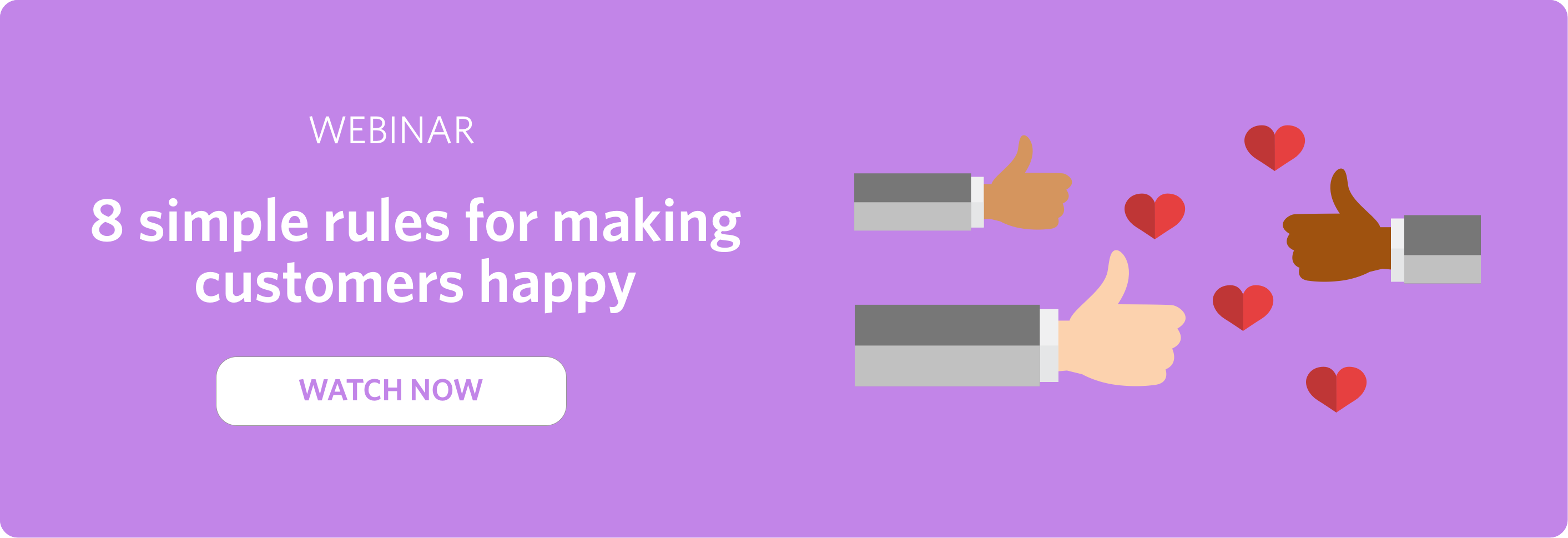 Click to watch a webinar with Guru and Front, 8 simple rules for making customers happy