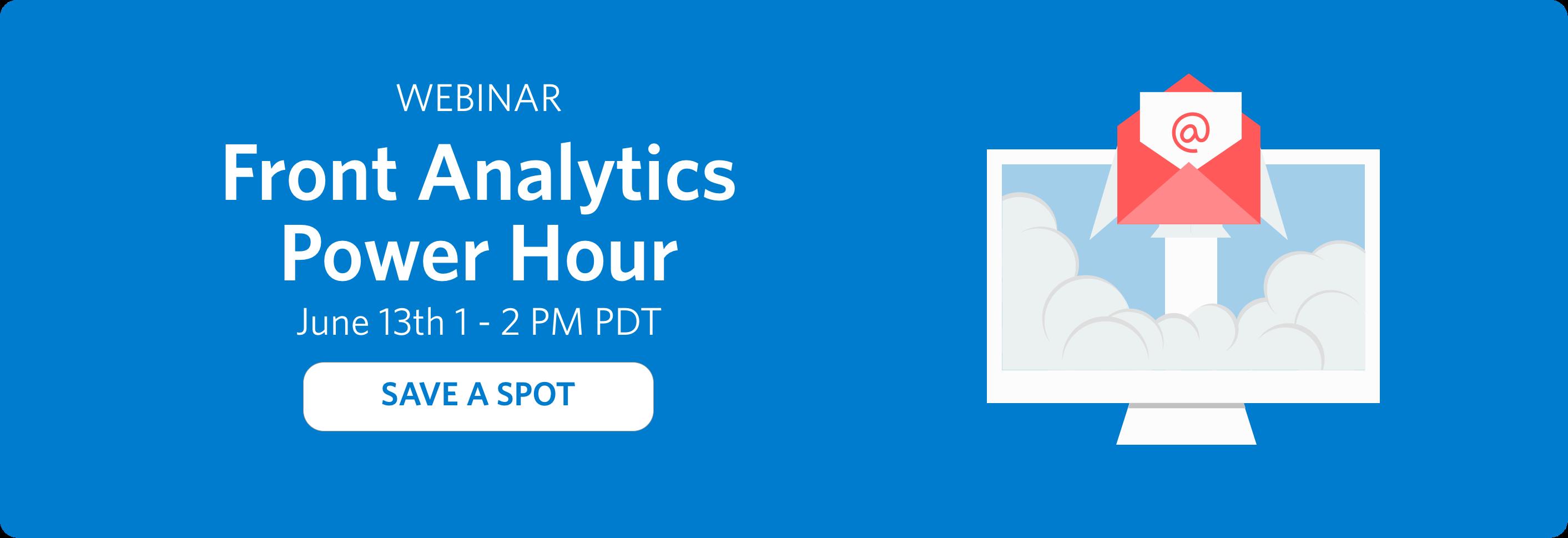 Register for the Front Analytics Power Hour Webinar