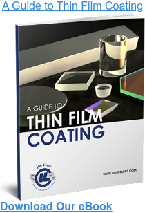 A Guide to Thin Film Coating Download Our eBook