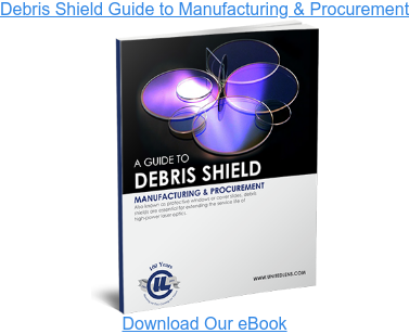 Debris Shield Guide to Manufacturing & ProcurementDownload Our eBook