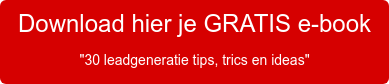 "Download hier je GRATIS e-book ""30 leadgeneratie tips, trics en ideas"""