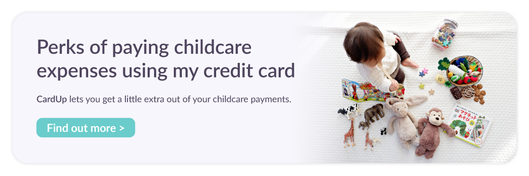 Perks of paying childcare expenses using my credit card. Find out more >