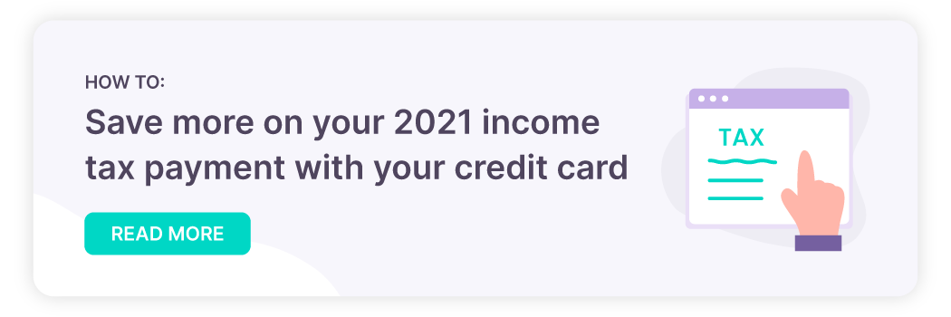 Link to blog: How to save more on 2021 income tax payment with credit card