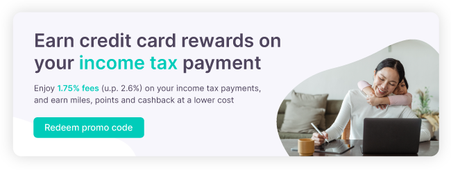 Earn credit card rewards on 2021 income tax payment at lower cost!