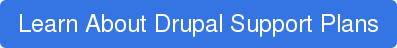 Learn About Drupal Support Plans