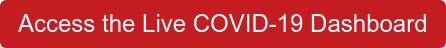 Access the Live COVID-19 Dashboard