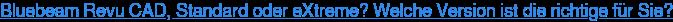 Bluebeam Revu: Funktionen und Preise vergleichen