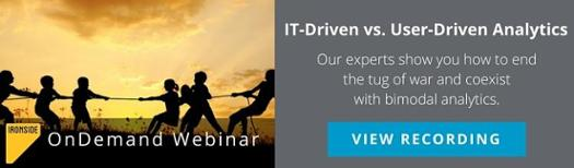 IT-Driven vs. User-Driven Analytics OnDemand Webinar