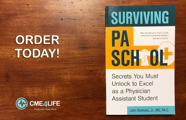 The New Guide for PA Students - Surviving PA School