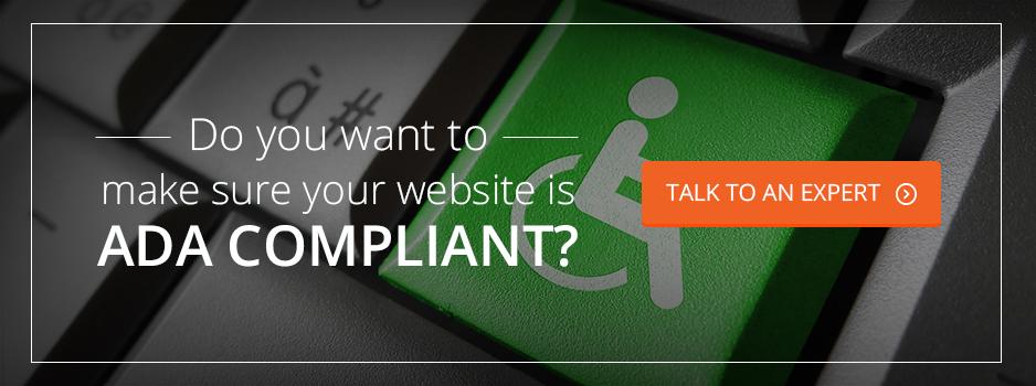 Talk To An Expert About ADA Compliance