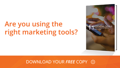 Are you using the right marketing tools? Download your free copy of 11 Essential Tools