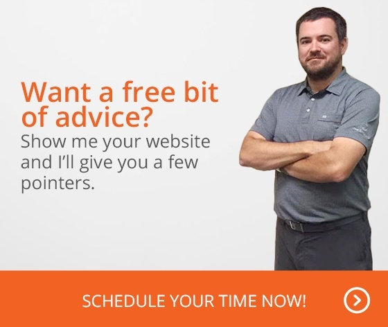 Want a free bit of advice? Show me your website and I'll give you a few pointers. Schedule your time now!