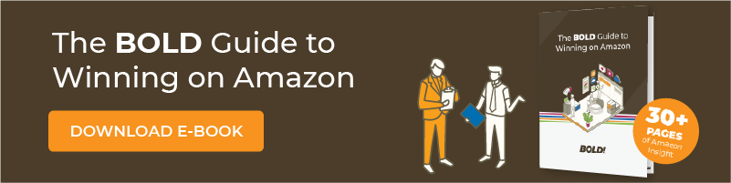 The BOLD Guide: Winning on Amazon