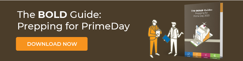 The BOLD Guide: Prepping for PrimeDay