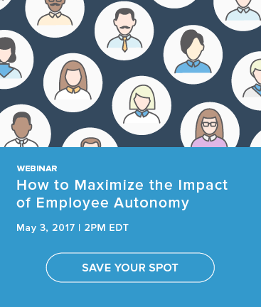 How to Maximize the Impact of Employee Autonomy. Save Your Spot