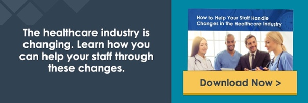 how-to-help-your-staff-handle-changes-in-the-healthcare-industry