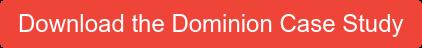 Download the Dominion Case Study