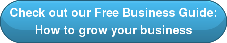 Check out our Free Business Guide: How to grow your business