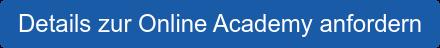 Details zur Online Academy anfordern