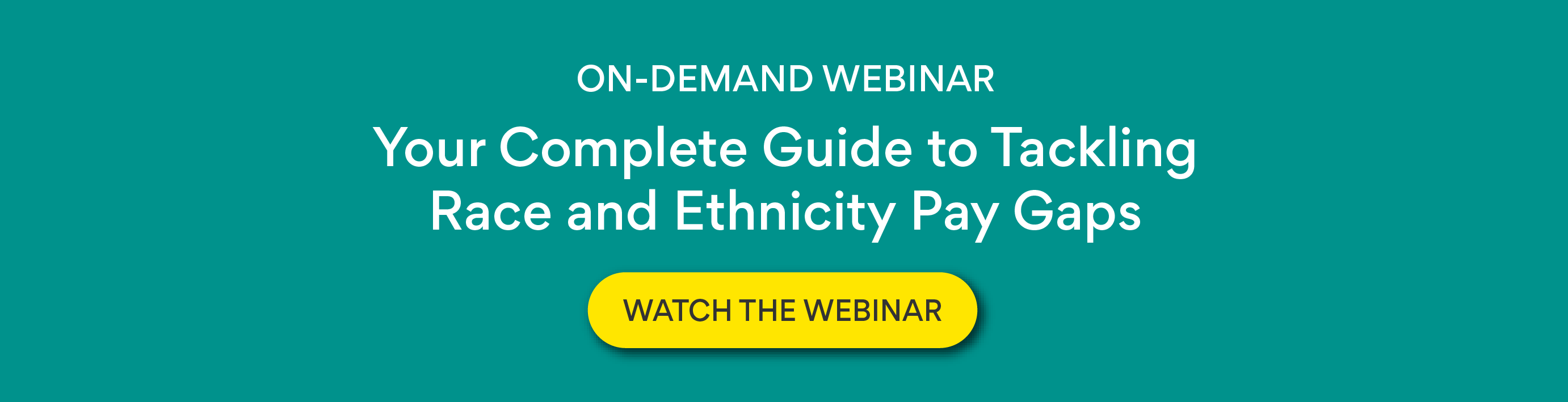 On-Demand Webinar: Your Complete Guide to Tackling Race and Ethnicity Pay Gaps
