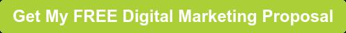 Get My FREE Digital Marketing Proposal