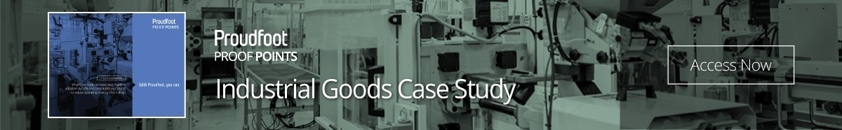 Proudfoot Proof Points - Industrial Goods Case Study