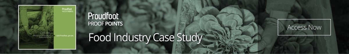 Proudfoot Proof Point - Food Industry Case Study
