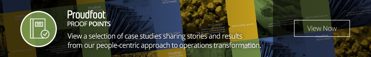 Proudfoot Proof Points - Case studies that highlight our people-centric solution to operational transformation.View a selection of case studies sharing stories and resultsfrom our people-centric approach to operations transformation.