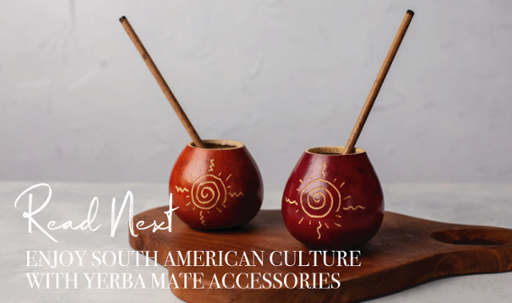 Enjoy South American Culture with Yerba Mate Accessories