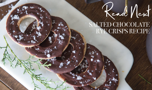 Read Next: Salted Chocolate Rye Crisps Recipe