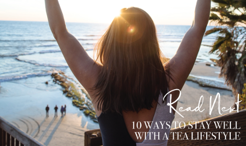 10-Ways-to-Stay-Well-with-a-Tea-Lifestyle