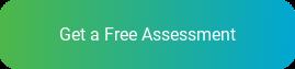 Get a Free Assessment